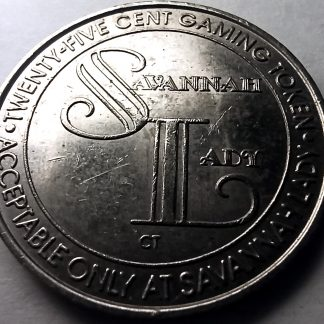 25 Cent Gaming Token - Savannah Lady Casino