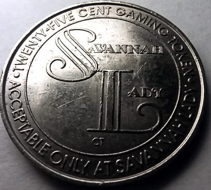 25 Cent Gaming Token - Savannah Lady Casino